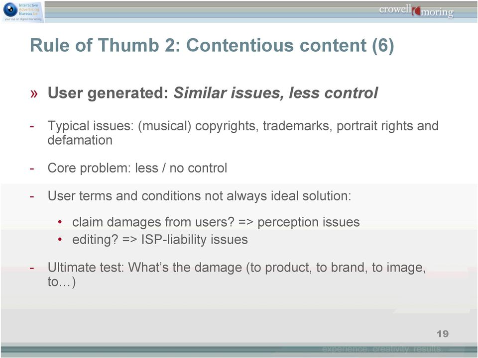control - User terms and conditions not always ideal solution: claim damages from users?