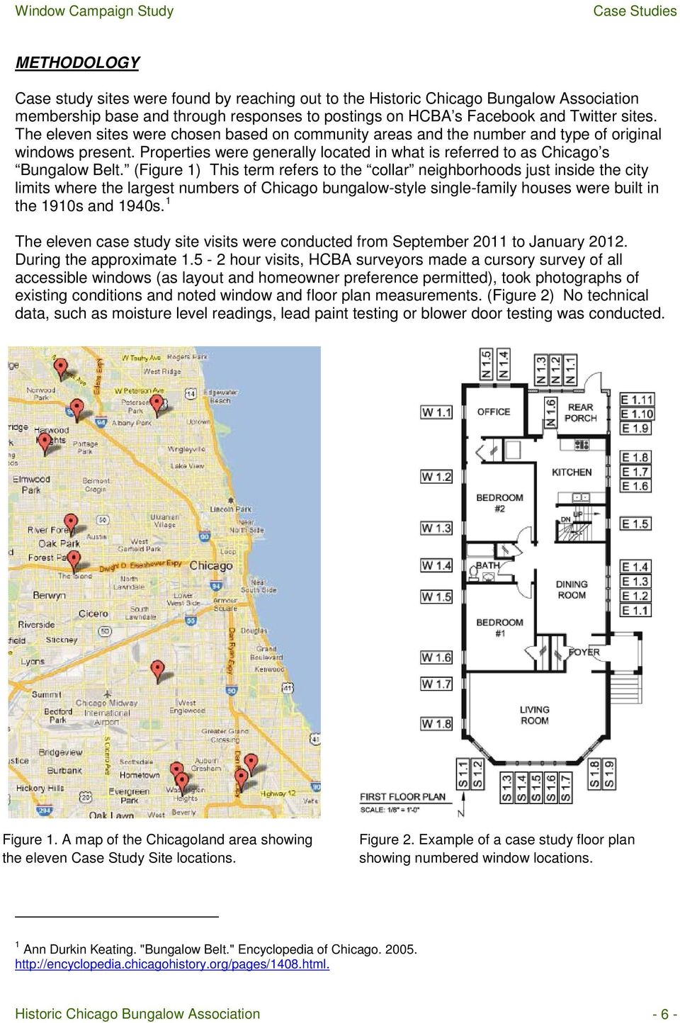 (Figure 1) This term refers to the collar neighborhoods just inside the city limits where the largest numbers of Chicago bungalow-style single-family houses were built in the 1910s and 1940s.