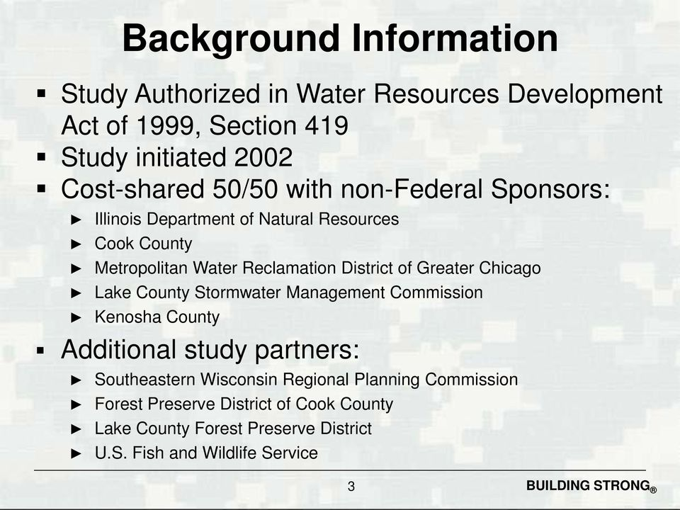 County Stormwater Management Commission Kenosha County Additional study partners: Background Information Southeastern Wisconsin