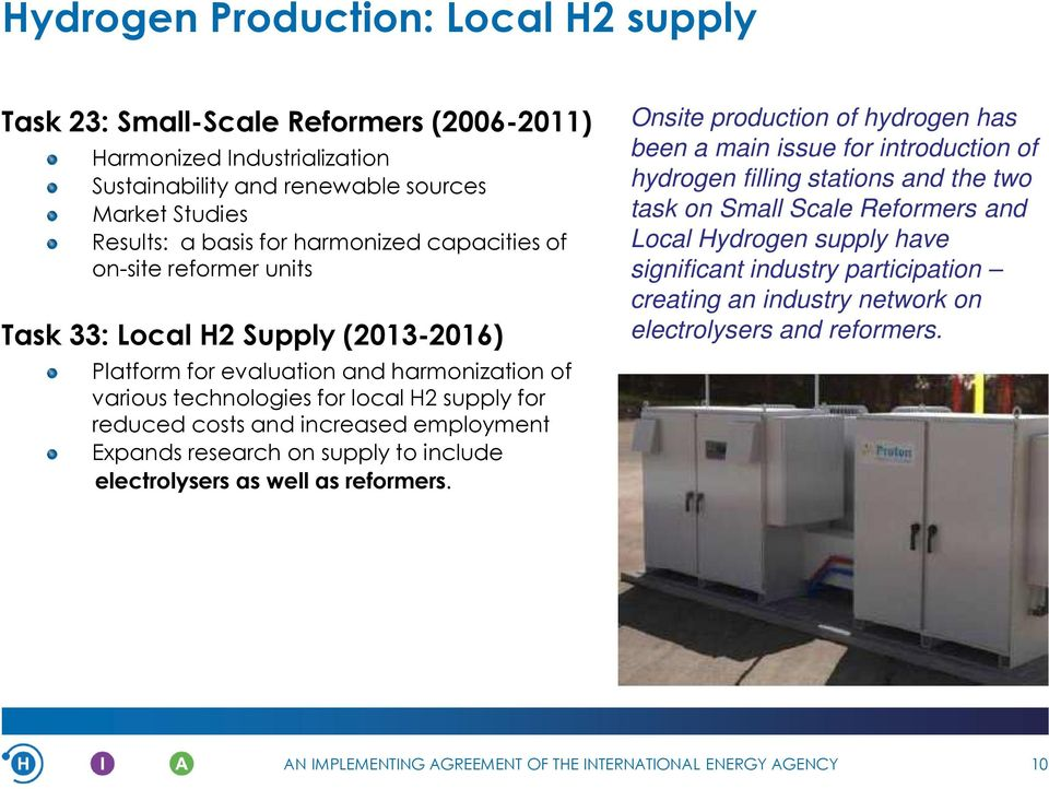 costs and increased employment Expands research on supply to include electrolysers as well as reformers.