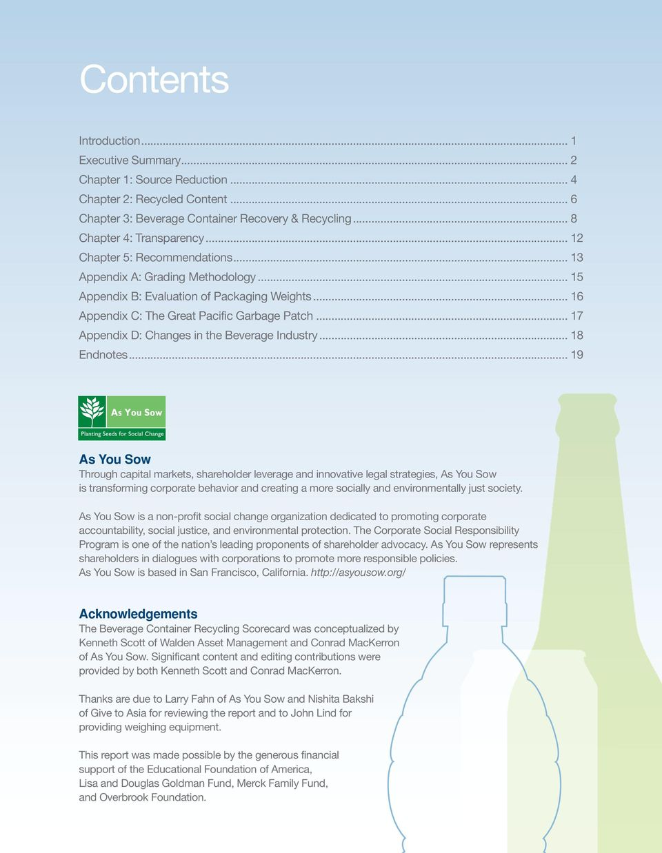 .. 17 Appendix D: Changes in the Beverage Industry... 18 Endnotes.