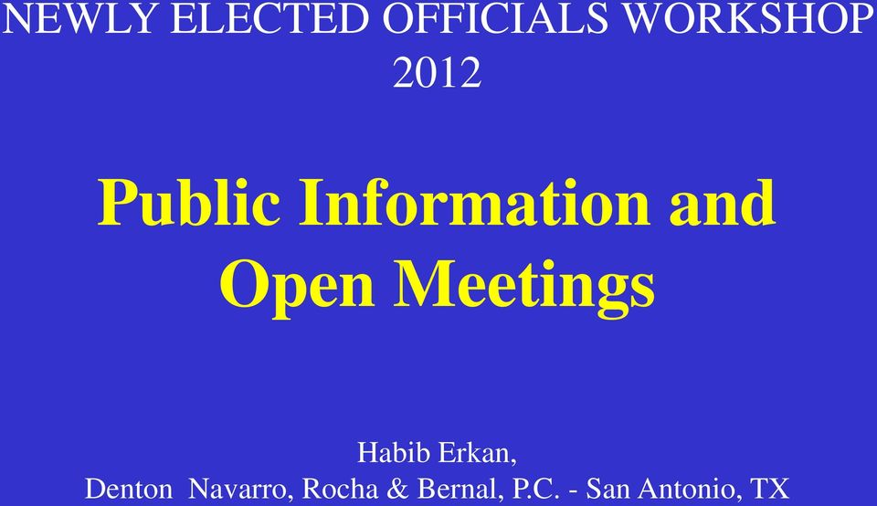 Meetings Habib Erkan, Denton