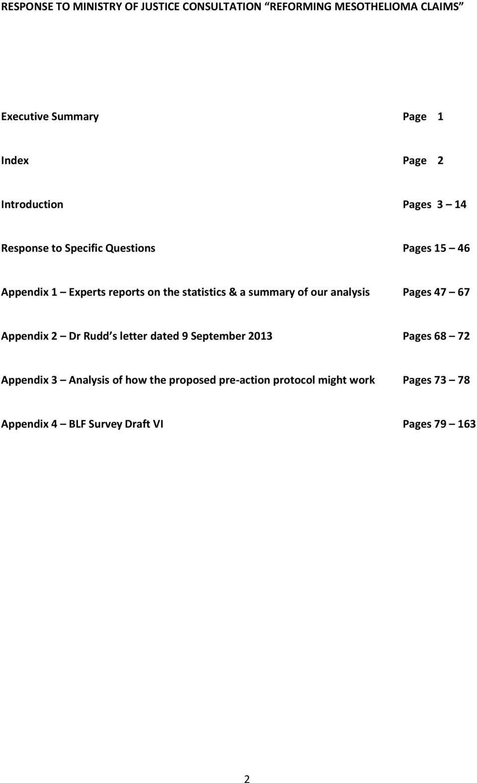 a summary of our analysis Pages 47 67 Appendix 2 Dr Rudd s letter dated 9 September 2013 Pages 68 72 Appendix 3