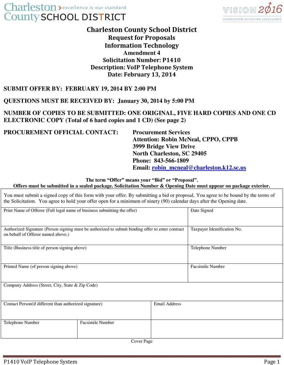 CD) (See page 2) PROCUREMENT OFFICIAL CONTACT: Procurement Services Attention: Robin McNeal, CPPO, CPPB 3999 Bridge View Drive North Charleston, SC 29405 Phone: 843-566-1809 Email: