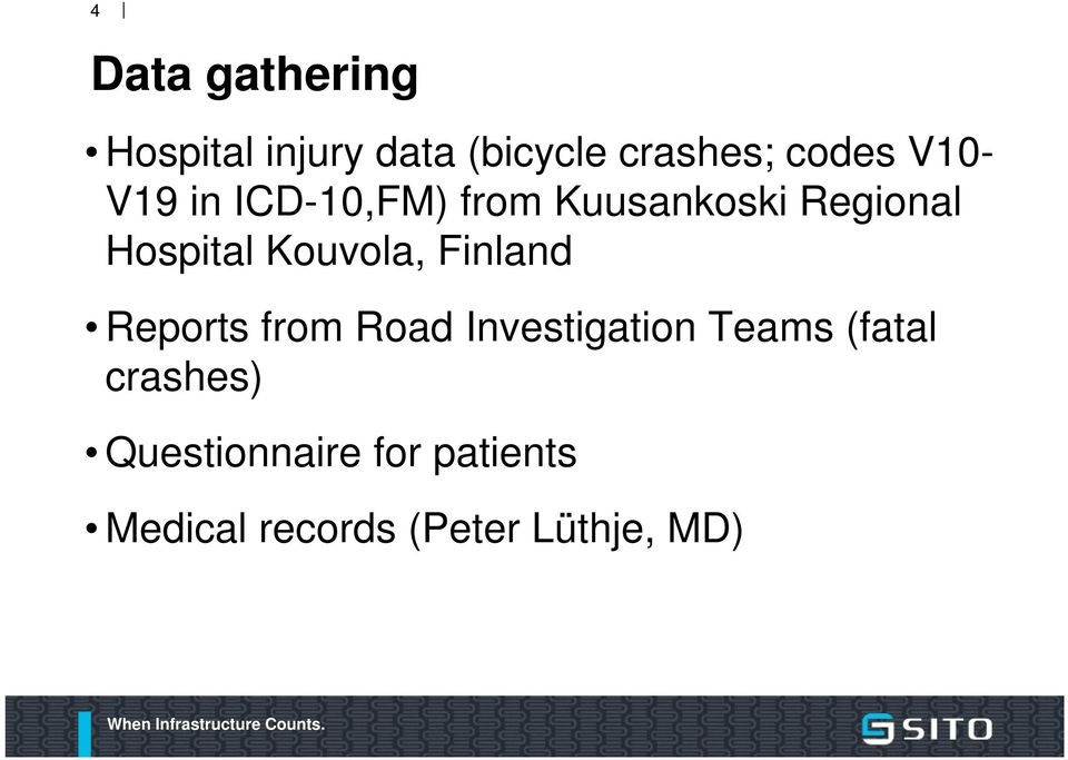 Kouvola, Finland Reports from Road Investigation Teams (fatal