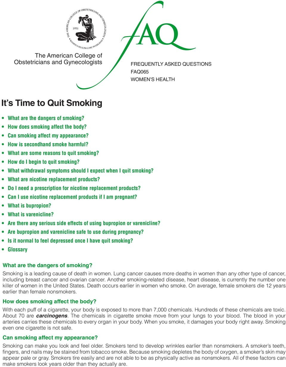 What withdrawal symptoms should I expect when I quit smoking? What are nicotine replacement products? Do I need a prescription for nicotine replacement products?