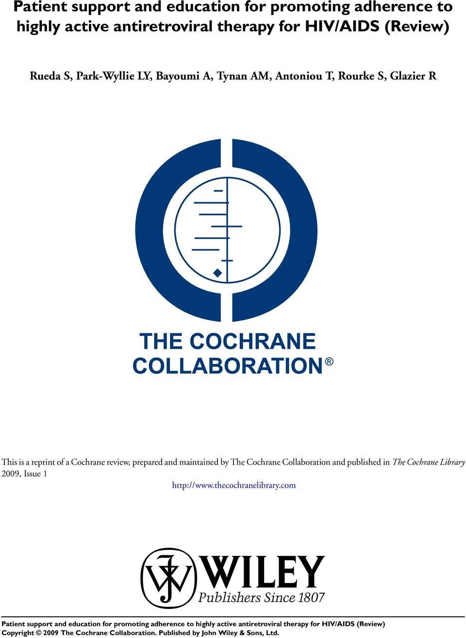 Glazier R This is a reprint of a Cochrane review, prepared and maintained by The Cochrane