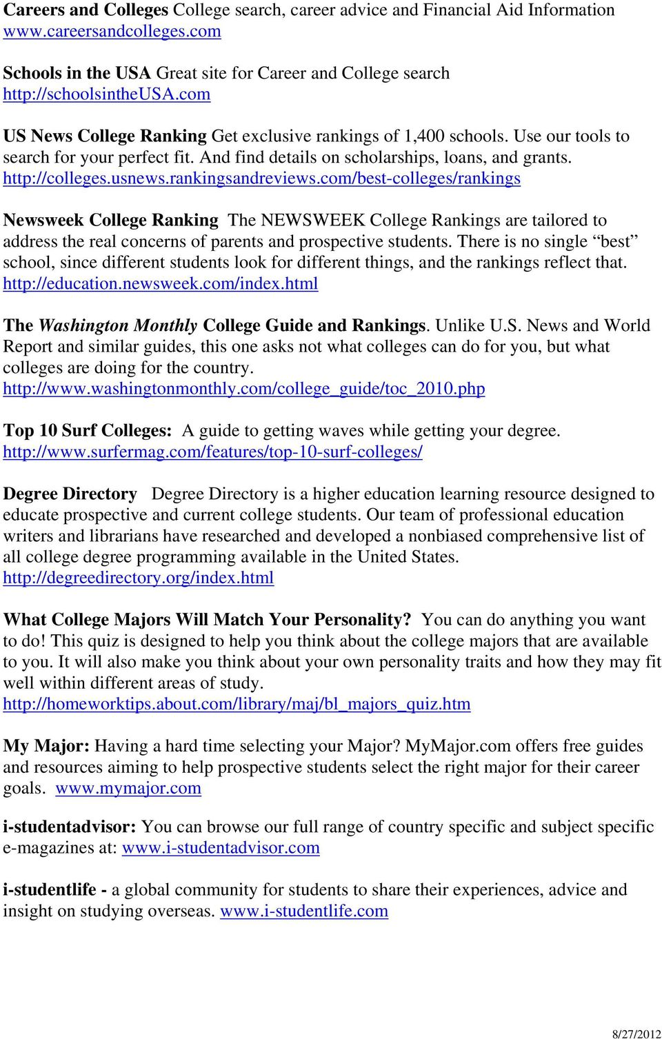 rankingsandreviews.com/best-colleges/rankings Newsweek College Ranking The NEWSWEEK College Rankings are tailored to address the real concerns of parents and prospective students.
