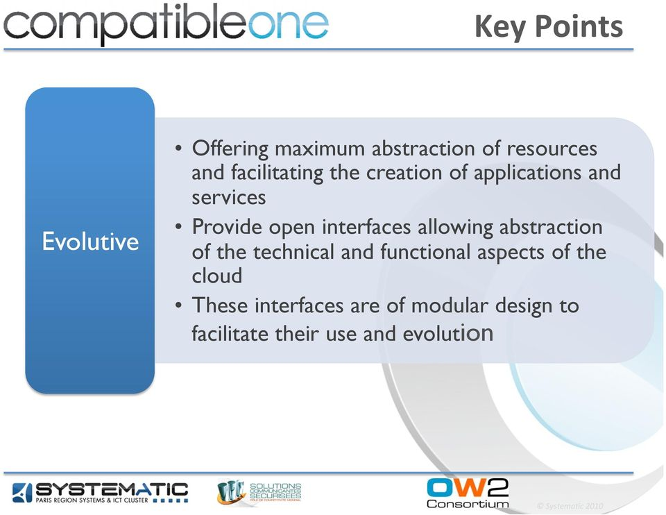 interfaces allowing abstraction of the technical and functional aspects