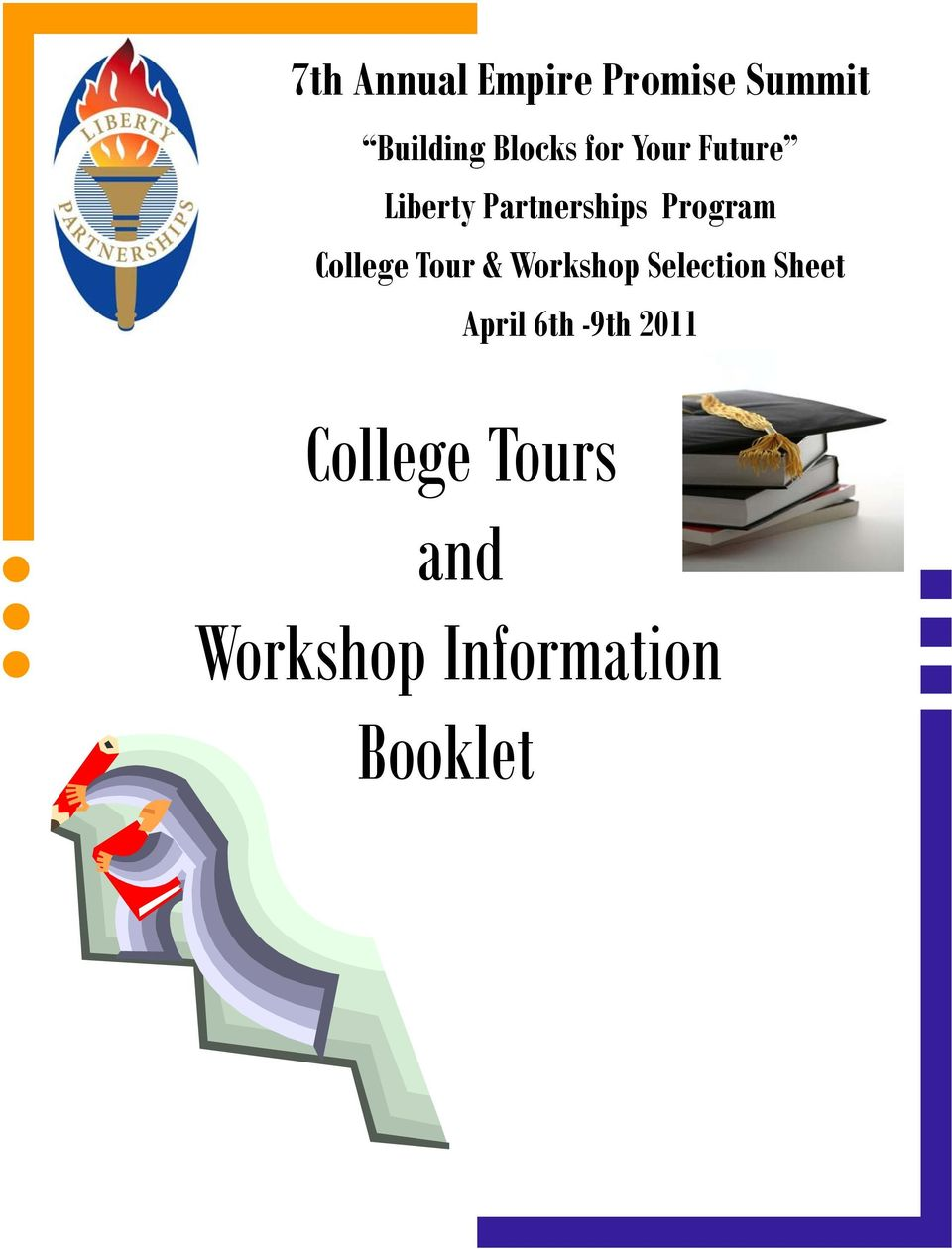 College Tour & Workshop Selection Sheet College Tour & Workshop Selection Sheet