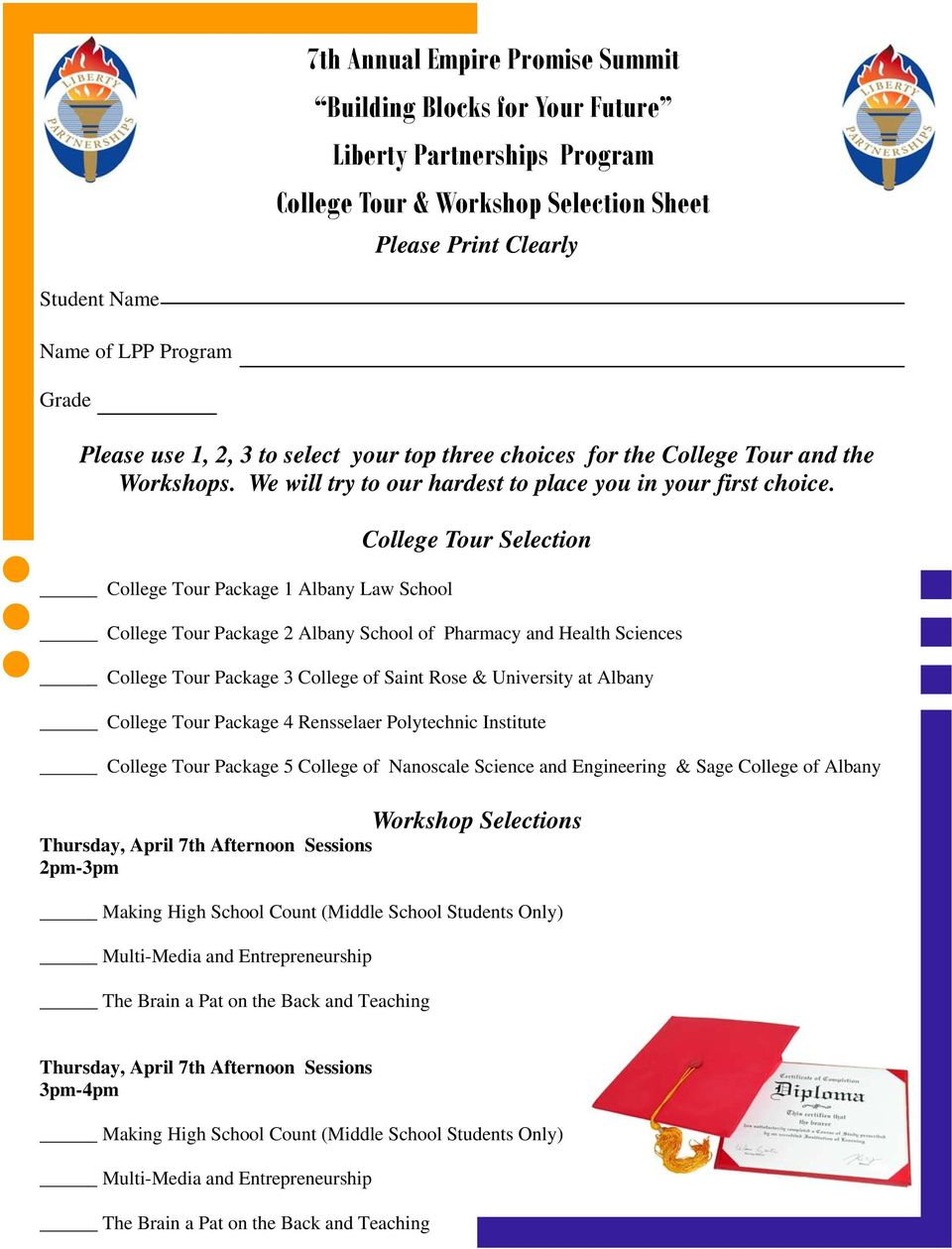 College Tour Package 1 Albany Law School College Tour Selection College Tour Package 2 Albany School of Pharmacy and Health Sciences College Tour Package 3 College of Saint Rose & University at
