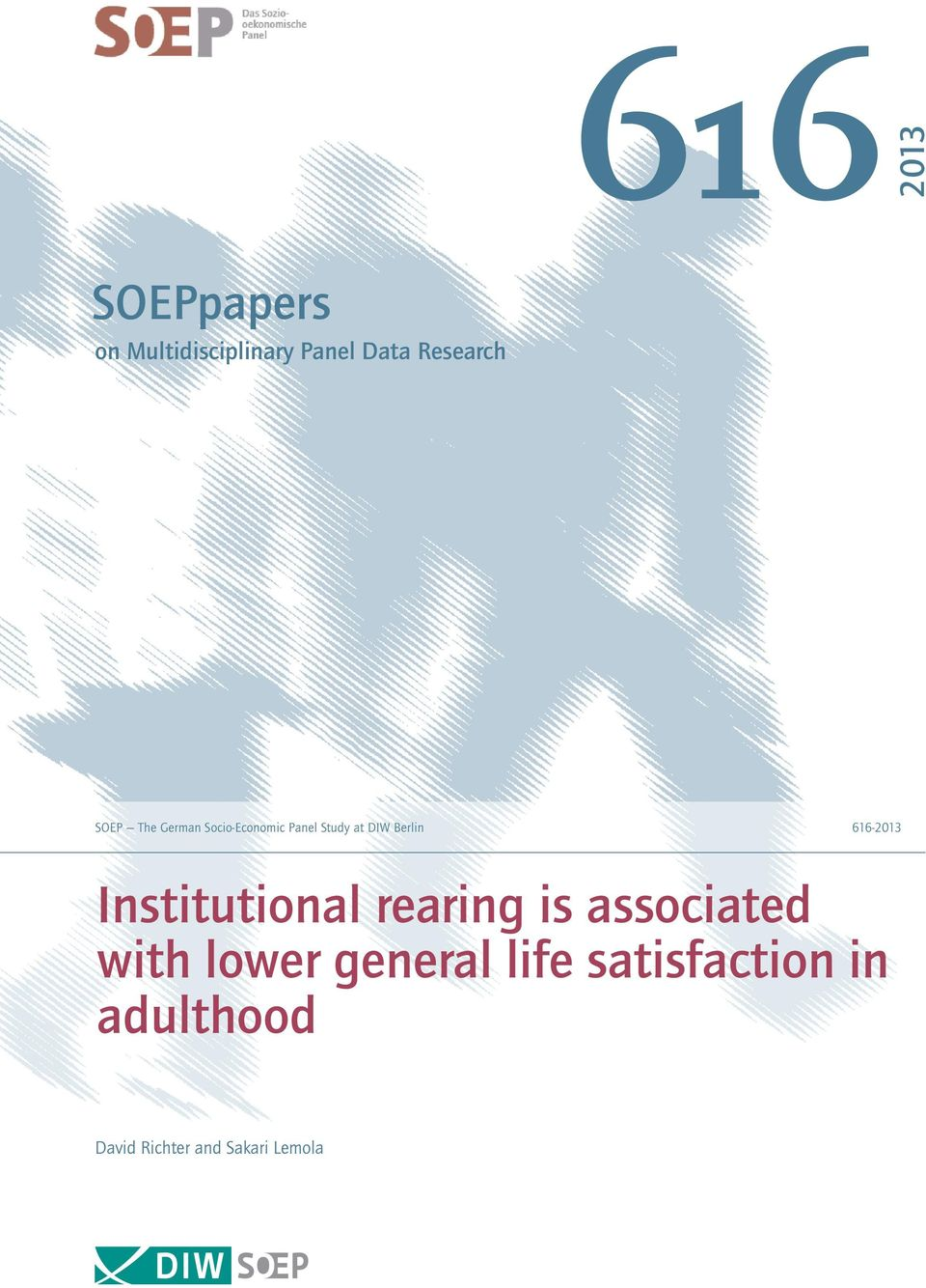616-2013 Institutional rearing is associated with lower