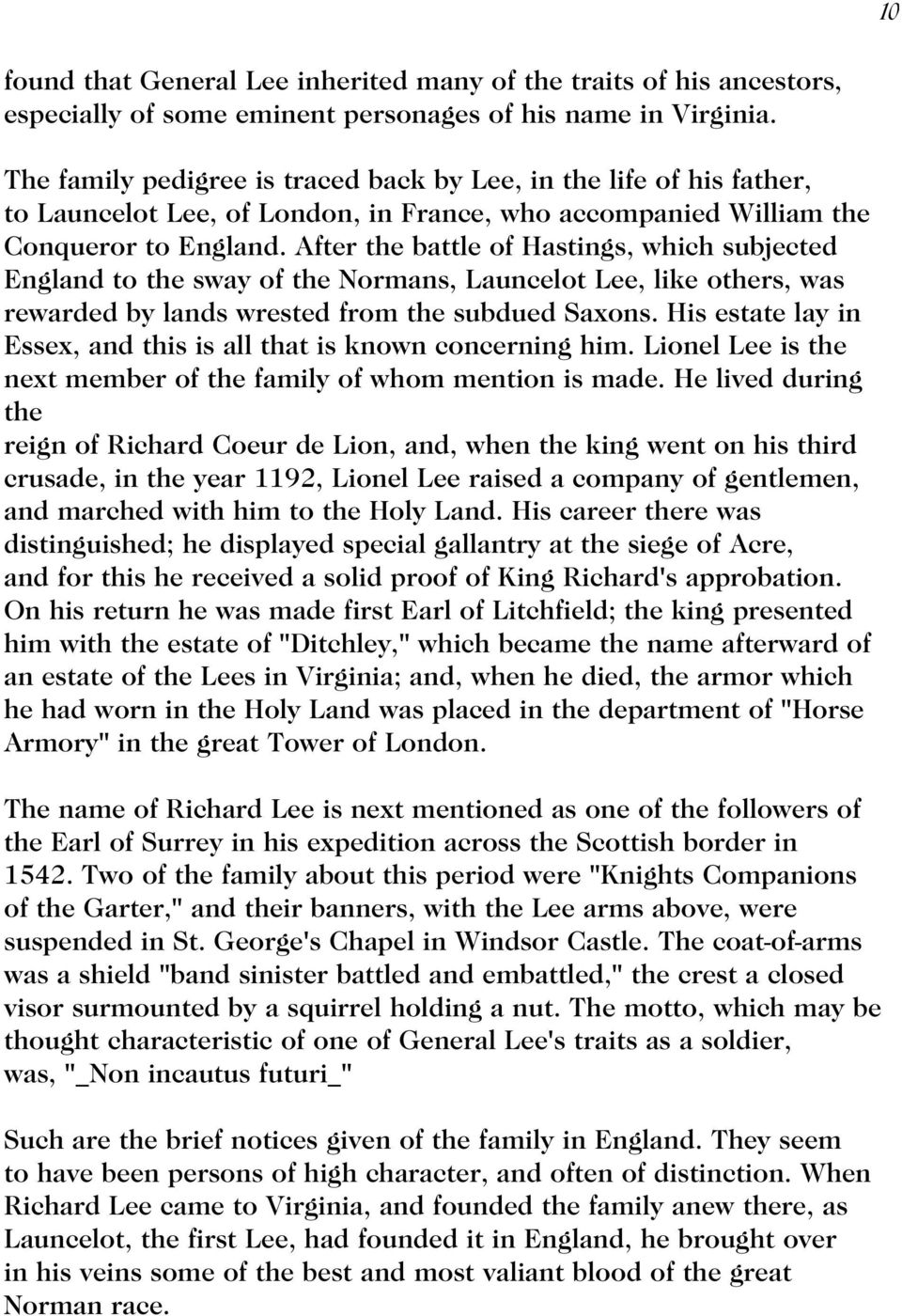 After the battle of Hastings, which subjected England to the sway of the Normans, Launcelot Lee, like others, was rewarded by lands wrested from the subdued Saxons.