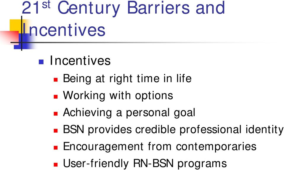 personal goal BSN provides credible professional identity