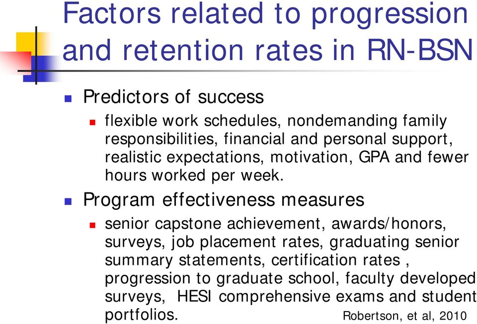 Program effectiveness measures senior capstone achievement, awards/honors, surveys, job placement rates, graduating senior summary