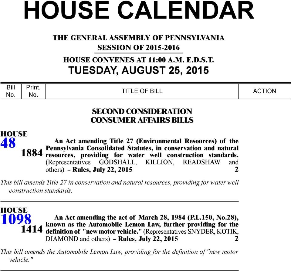 TITLE OF BILL ACTION 48 1884 CONSUMER AFFAIRS BILLS An Act amending Title (Environmental Resources) of the Pennsylvania Consolidated Statutes, in conservation and natural resources, providing for