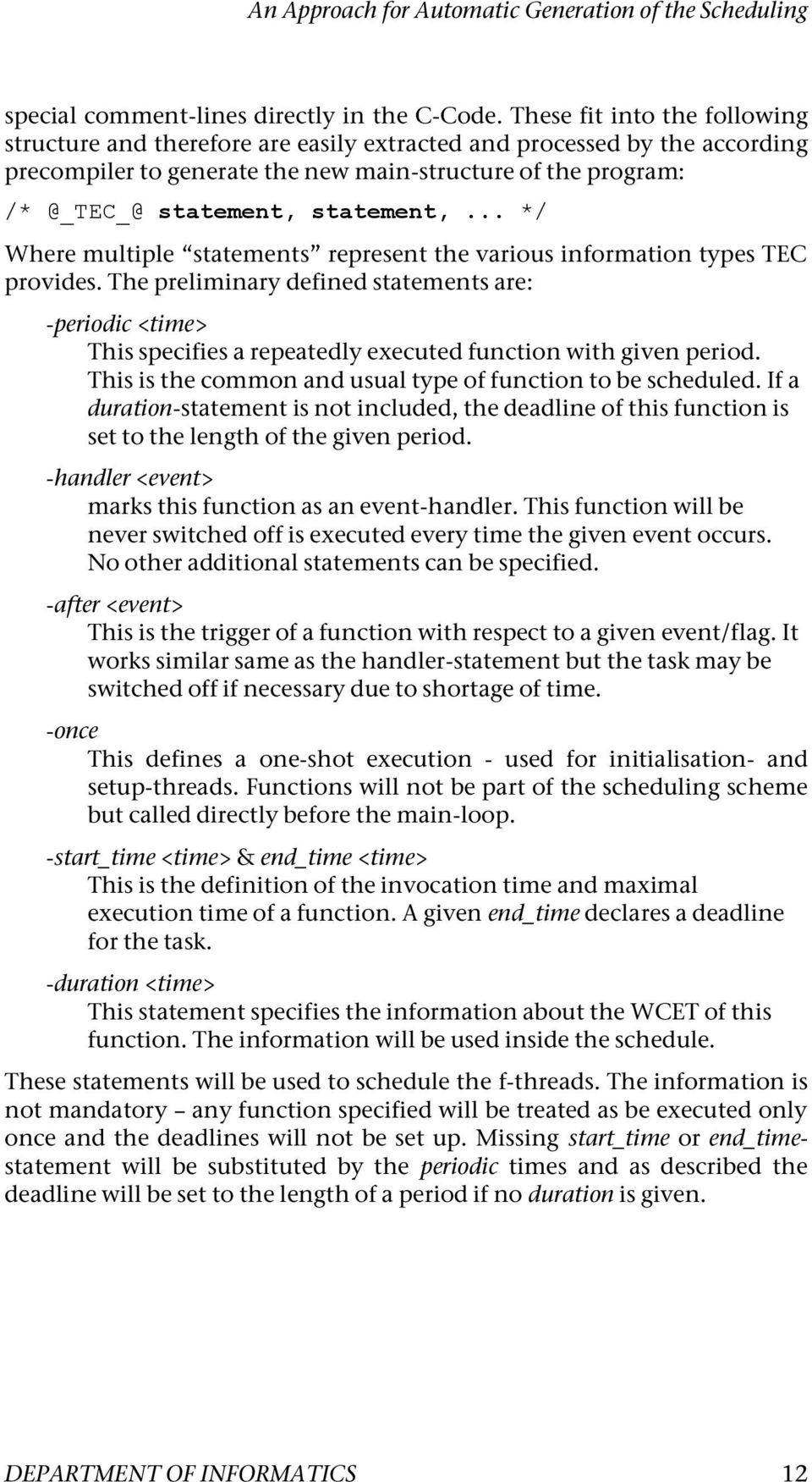 statement,... */ Where multiple statements represent the various information types TEC provides.