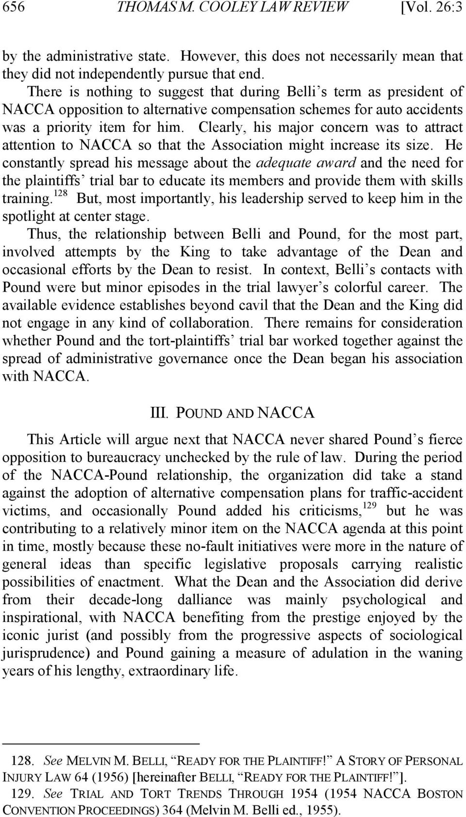 Clearly, his major concern was to attract attention to NACCA so that the Association might increase its size.