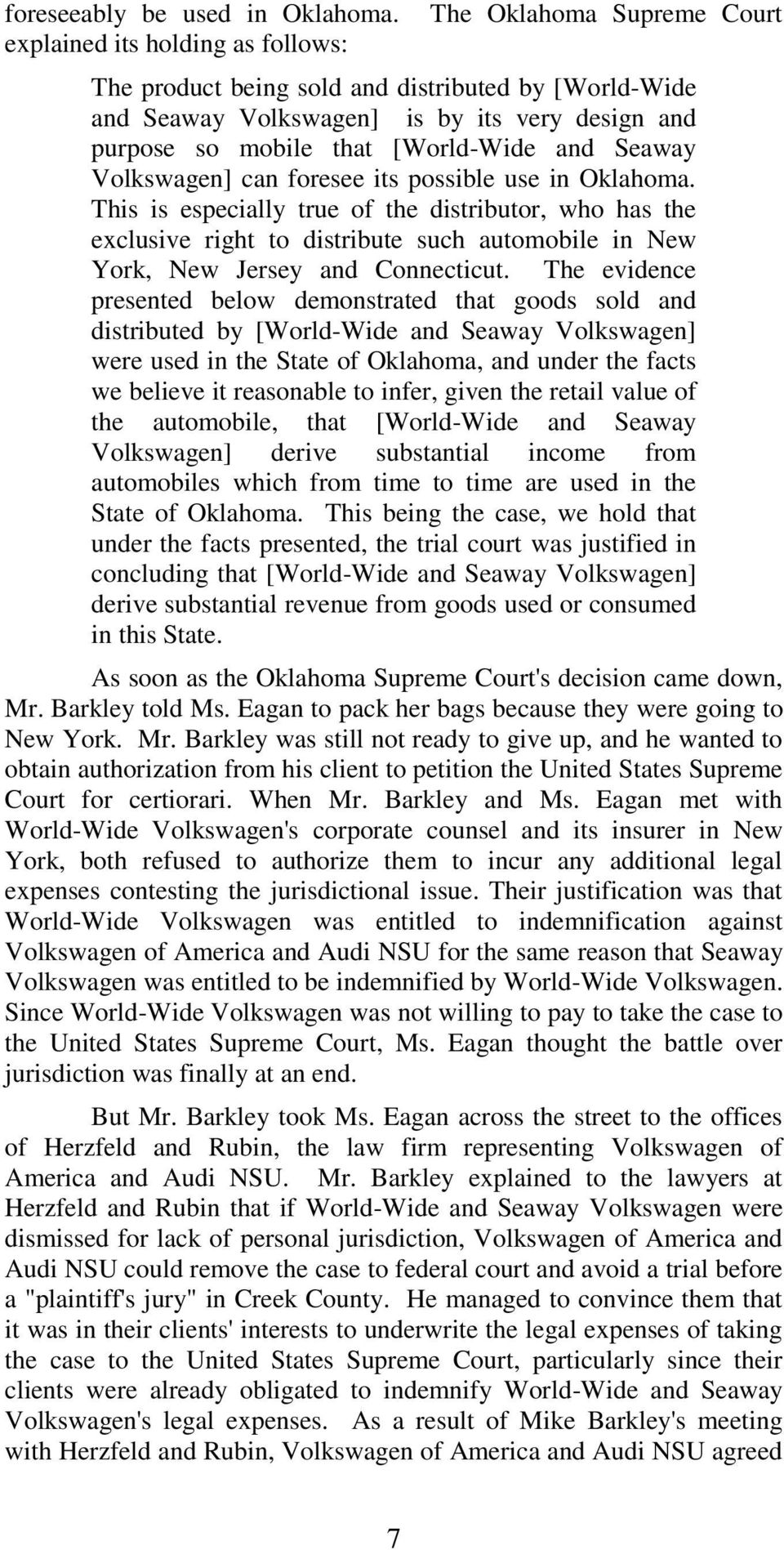 and Seaway Volkswagen] can foresee its possible use in Oklahoma.