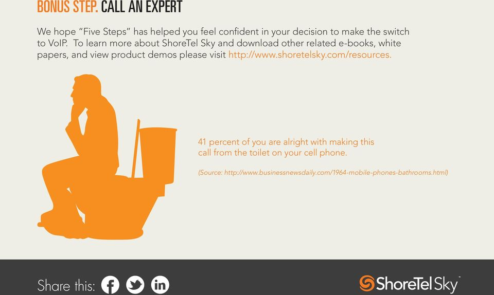 To learn more about ShoreTel Sky and download other related e-books, white papers, and view product demos