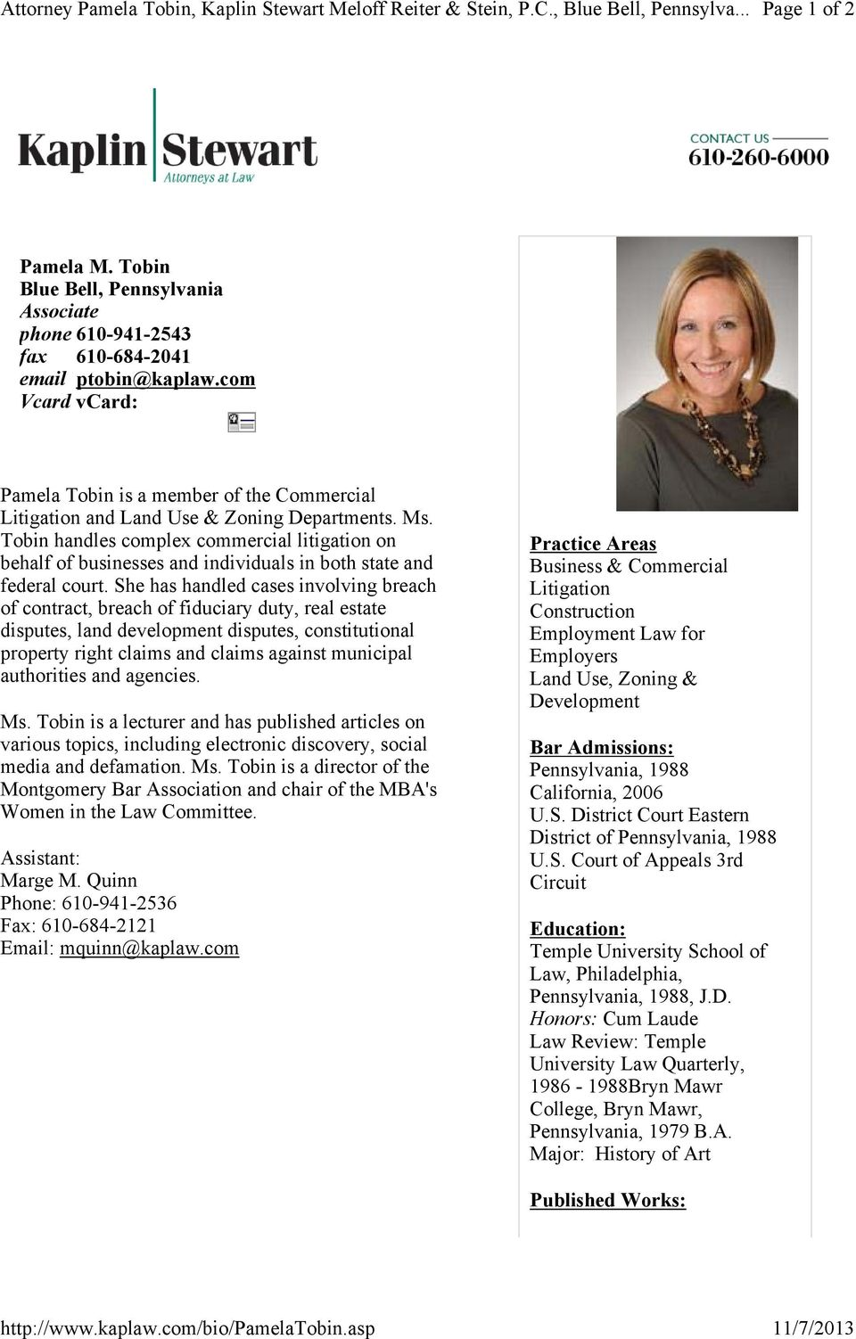 com Vcard vcard: Pamela Tobin is a member of the Commercial Litigation and Land Use & Zoning Departments. Ms.