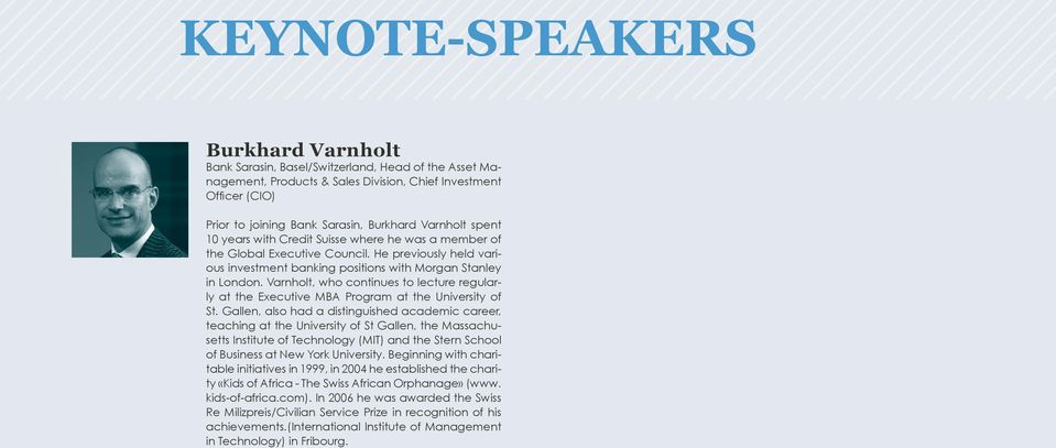 Varnholt, who continues to lecture regularly at the Eecutive MBA Program at the University of St.