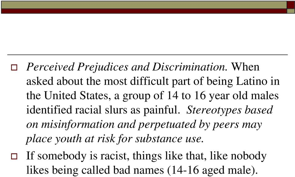 year old males identified racial slurs as painful.