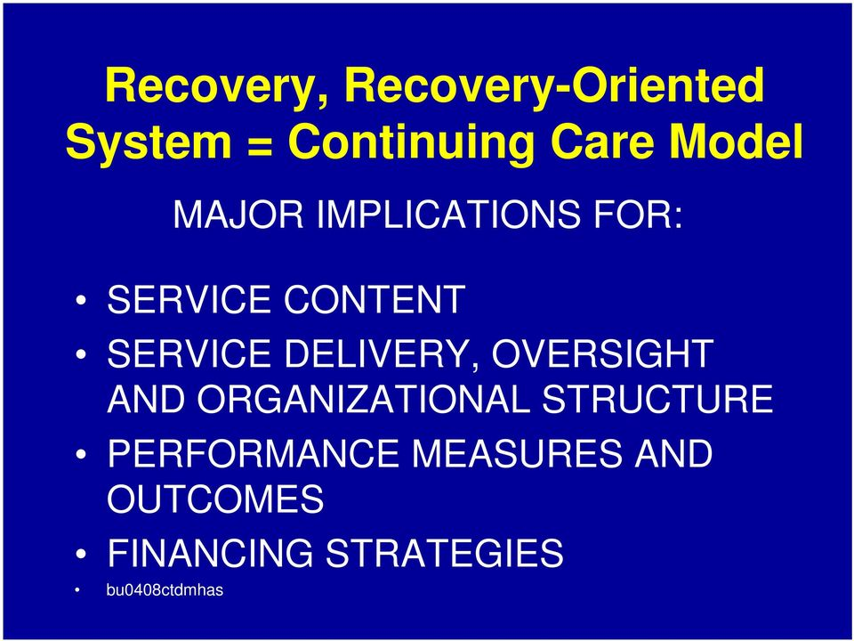 DELIVERY, OVERSIGHT AND ORGANIZATIONAL STRUCTURE