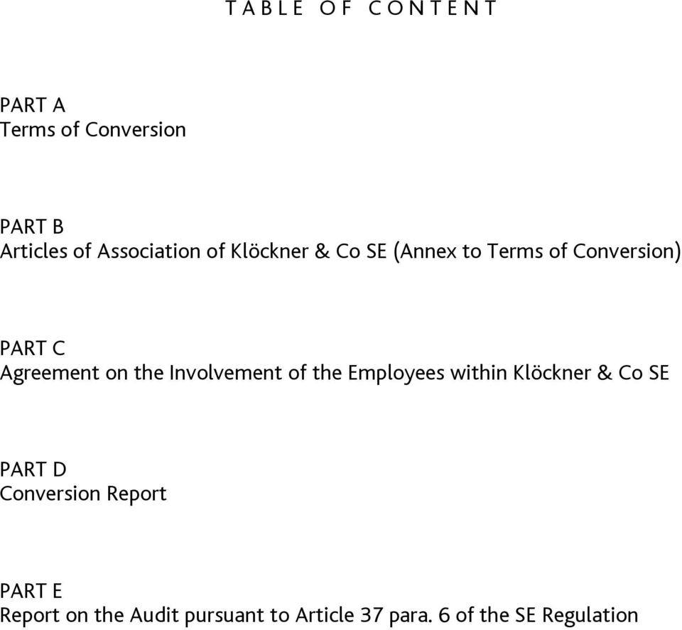 Agreement on the Involvement of the Employees within Klöckner & Co SE PART