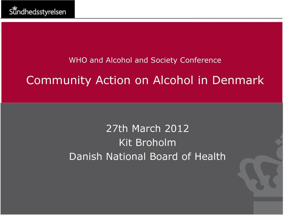 Alcohol in Denmark 27th March 2012