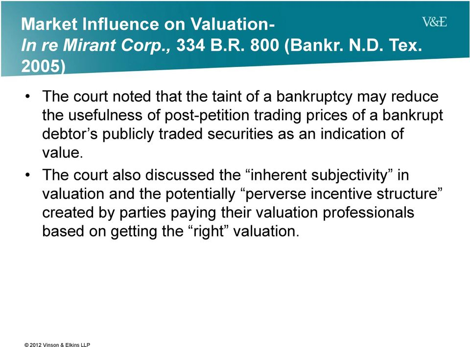 bankrupt debtor s publicly traded securities as an indication of value.