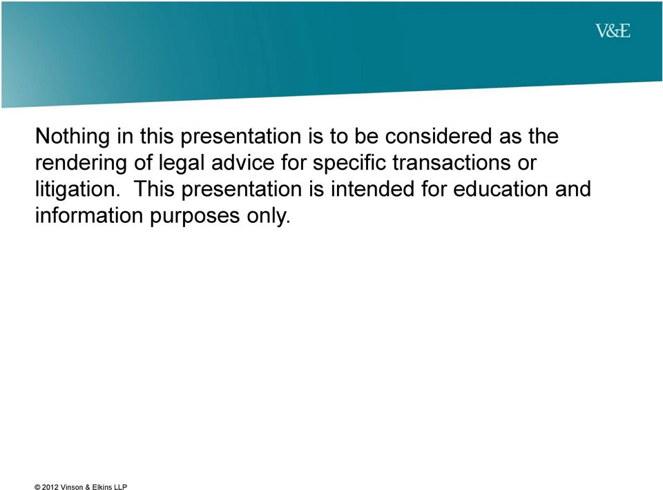 transactions or litigation.
