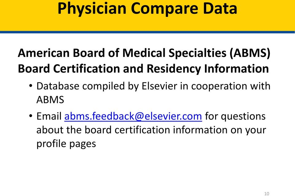 Elsevier in cooperation with ABMS Email abms.feedback@elsevier.