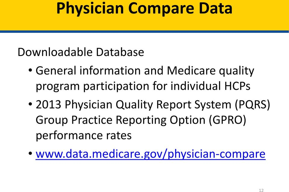 Physician Quality Report System (PQRS) Group Practice Reporting