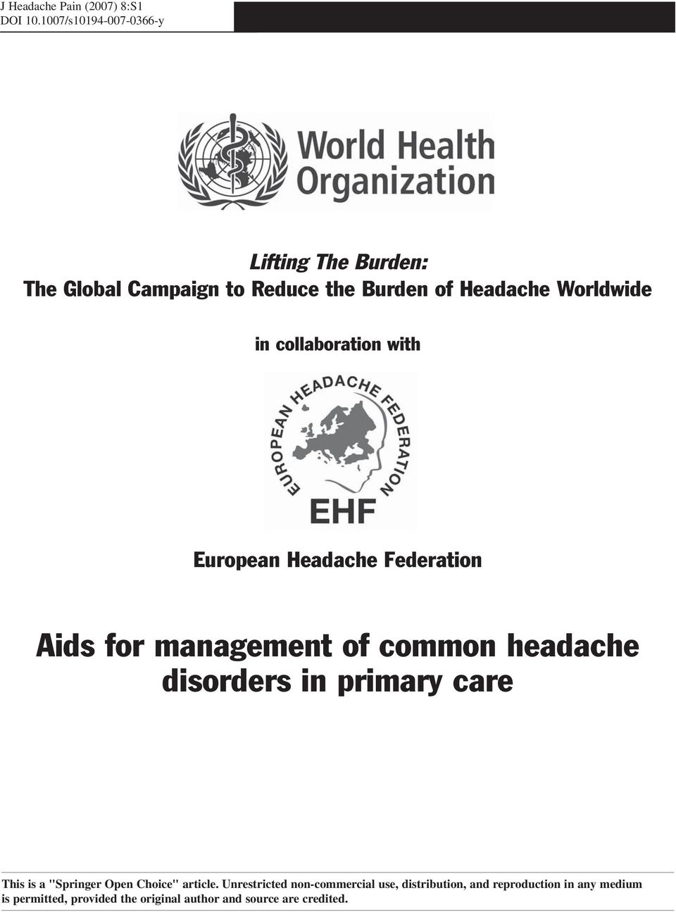 collaboration with European Headache Federation Aids for management of common headache disorders in primary