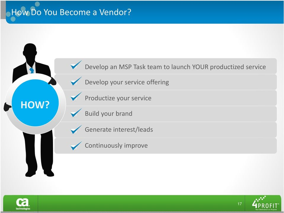 service Develop your service offering HOW?