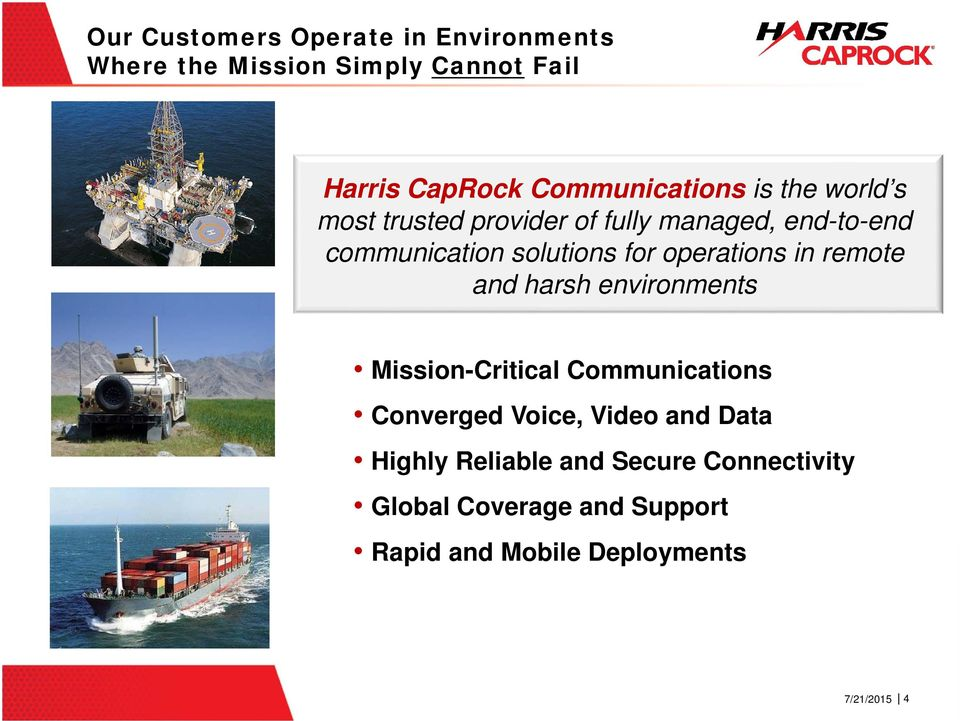 solutions for operations in remote and harsh environments Mission-Critical Communications Converged