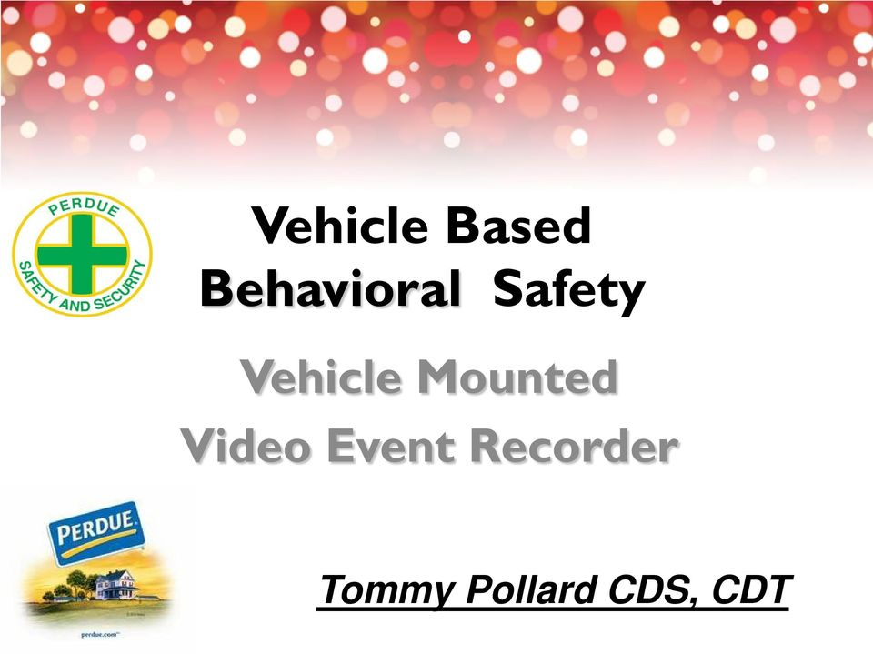 Vehicle Mounted Video