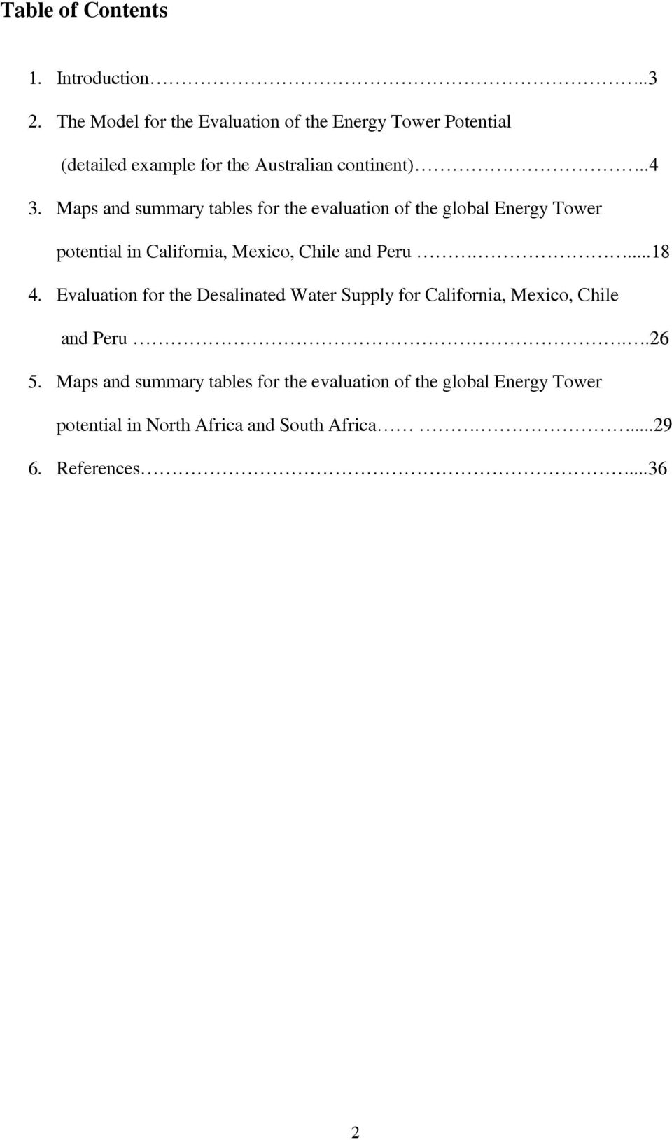 Maps and summary tables for the evaluation of the global Energy Tower potential in California, Mexico, Chile and Peru....18 4.