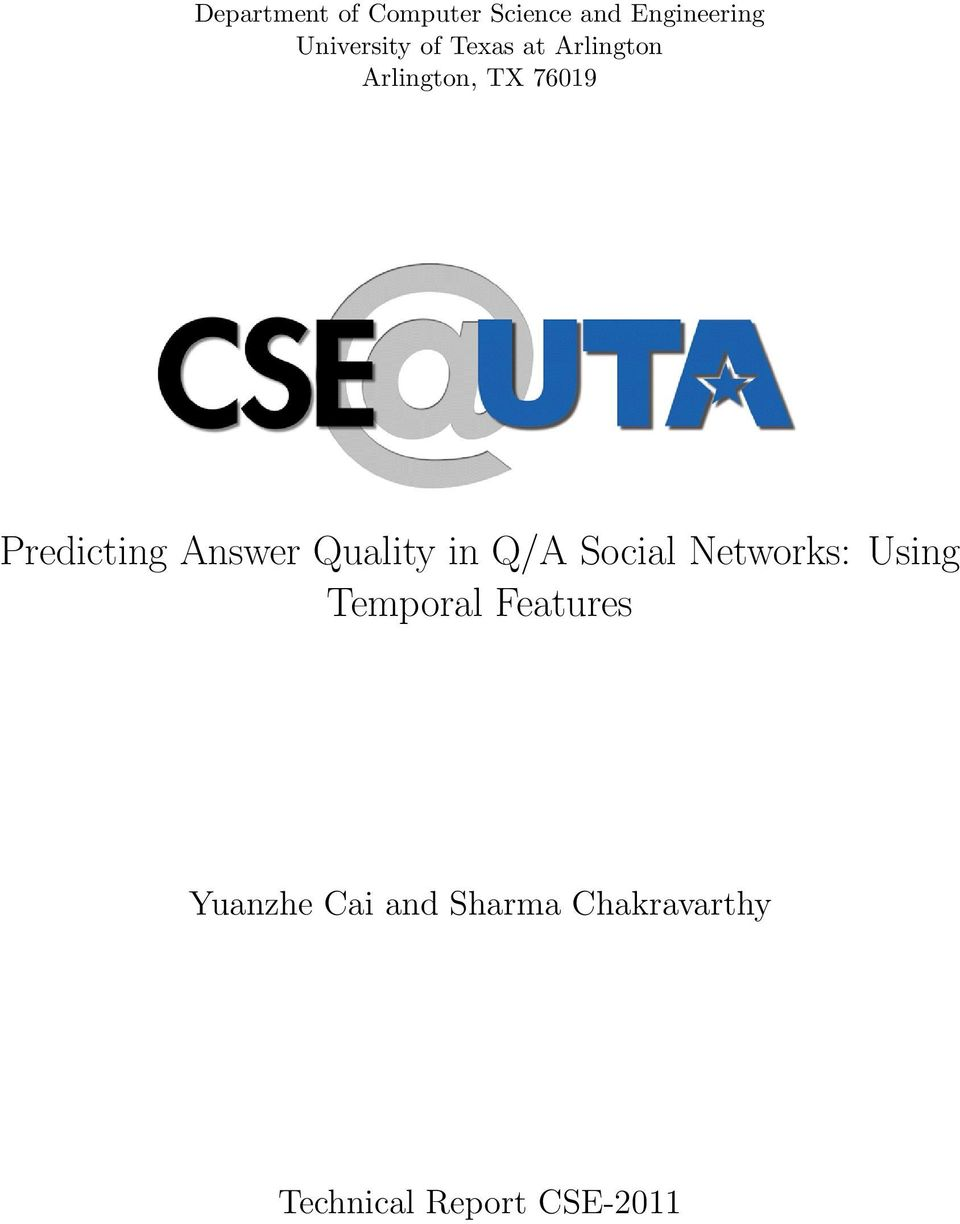 Answer Quality in Q/A Social Networks: Using Temporal