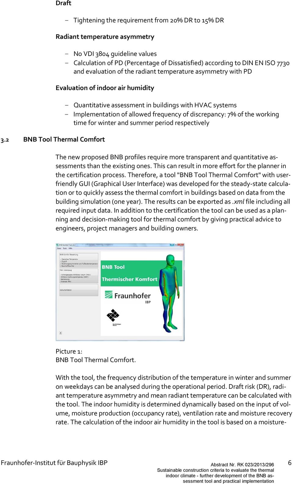 2 BNB Tool Thermal Comfort - Quantitative assessment in buildings with HVAC systems - Implementation of allowed frequency of discrepancy: 7% of the working time for winter and summer period