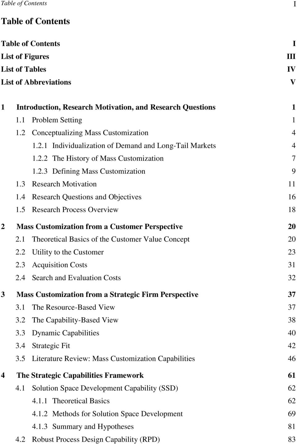 3 Research Motivation 11 1.4 Research Questions and Objectives 16 1.5 Research Process Overview 18 2 Mass Customization from a Customer Perspective 20 2.