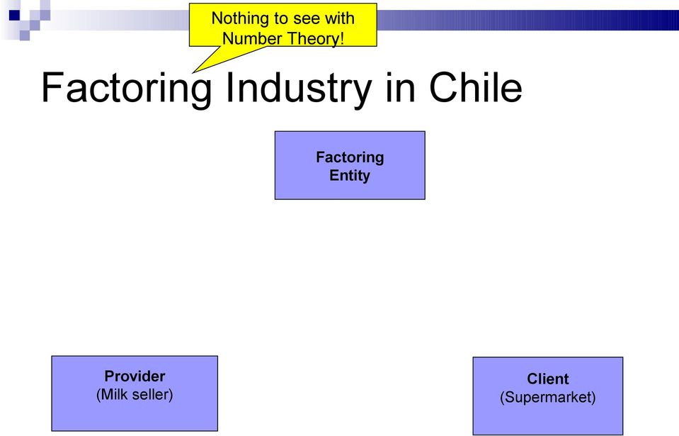 Factoring Industry in Chile