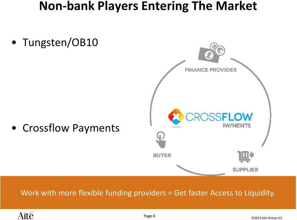 with more flexible funding providers