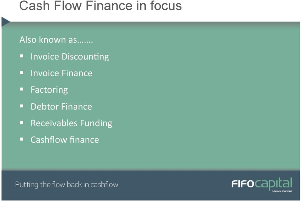 Invoice Finance! Factoring!