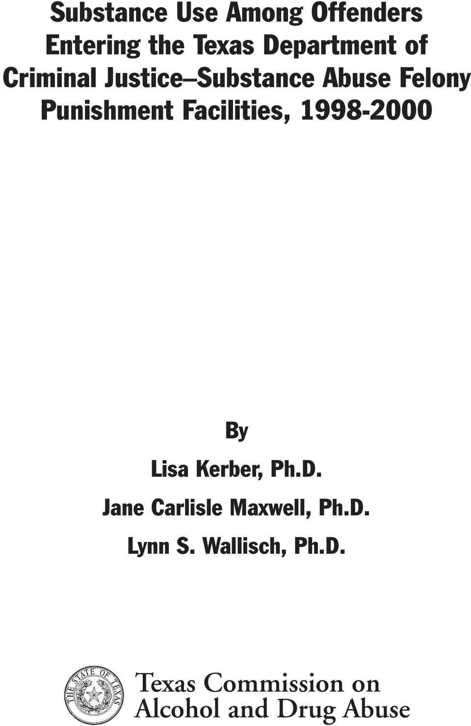 1998-2000 By Lisa Kerber, Ph.D. Jane Carlisle Maxwell, Ph.D. Lynn S.