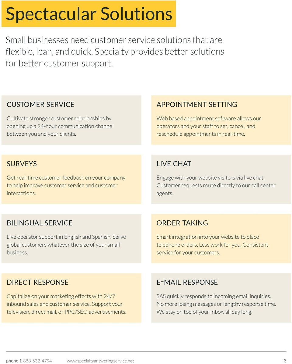APPOINTMENT SETTING Web based appointment software allows our operators and your staff to set, cancel, and reschedule appointments in real-time.