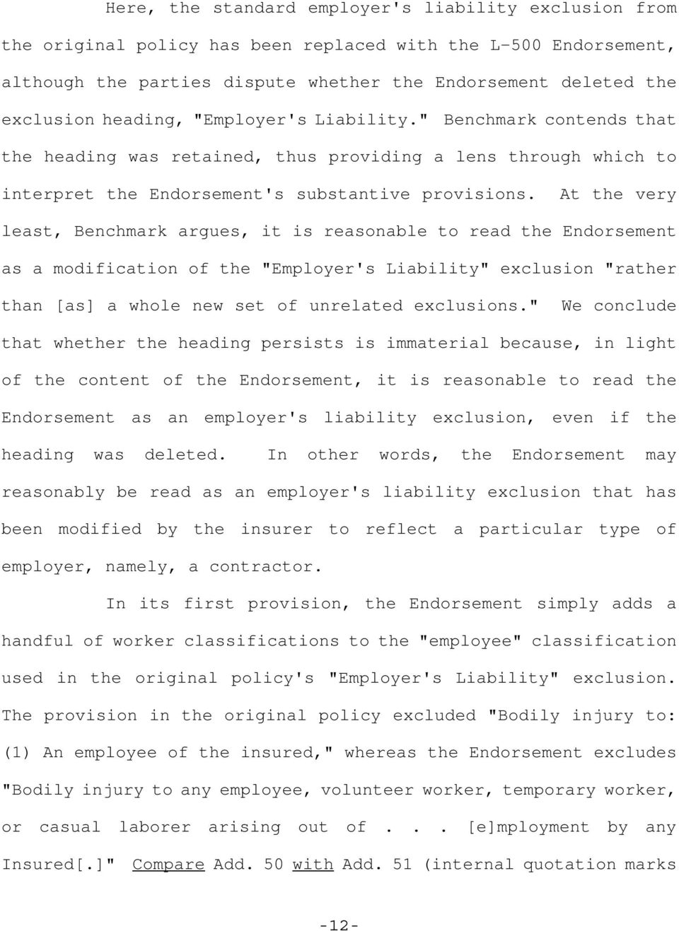 "At the very least, Benchmark argues, it is reasonable to read the Endorsement as a modification of the ""Employer's Liability"" exclusion ""rather than [as] a whole new set of unrelated exclusions."