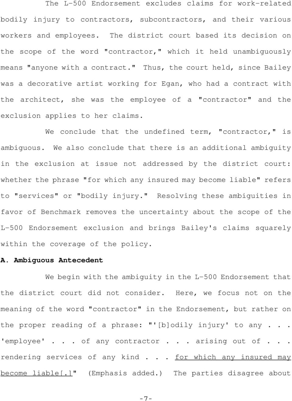 """ Thus, the court held, since Bailey was a decorative artist working for Egan, who had a contract with the architect, she was the employee of a ""contractor"" and the exclusion applies to her claims."