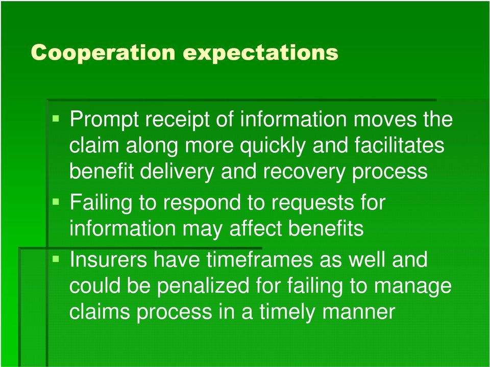 respond to requests for information may affect benefits Insurers have timeframes